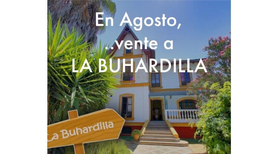 En agosto, vente a La Buhardilla